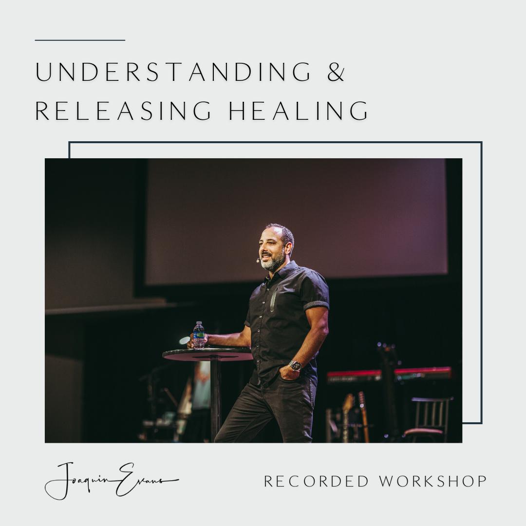Understanding & Releasing Healing